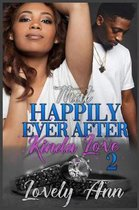 That Happily Ever After Kinda Love 2