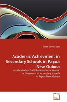 Academic Achievment in Secondary Schools in Papua New Guinea