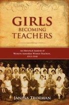 Girls Becoming Teachers