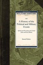 A History of the Political and Military