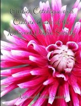 Official Catalogue and Culture Guide of the National Dahlia Society