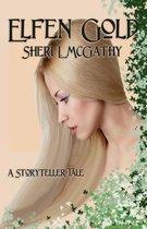 Elfen Gold - A Storyteller Tale