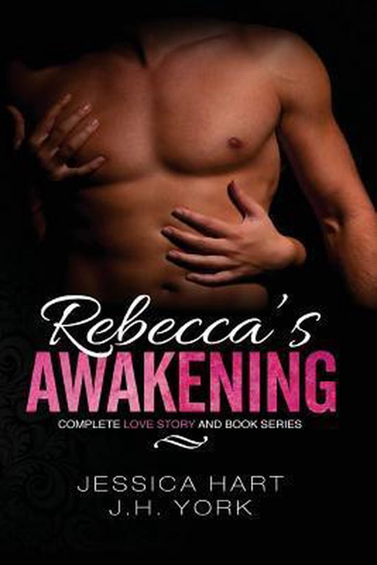 Rebecca's Awakening Complete Love Story and Book Series