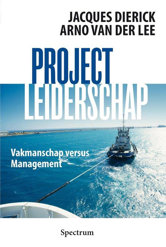 Projectleiderschap - Jacques Dierick |