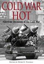Boek cover Cold War Hot van Peter Tsouras