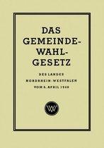 Das Gemeinde-Wahlgesetz Des Landes Nordrhein-Westfalen Vom 6. April 1948
