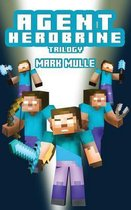 Agent Herobrine Trilogy (an Unofficial Minecraft Book for Kids Ages 9 - 12 (Preteen)