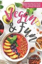Vegan and Fun