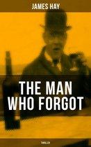 Omslag THE MAN WHO FORGOT (Thriller)