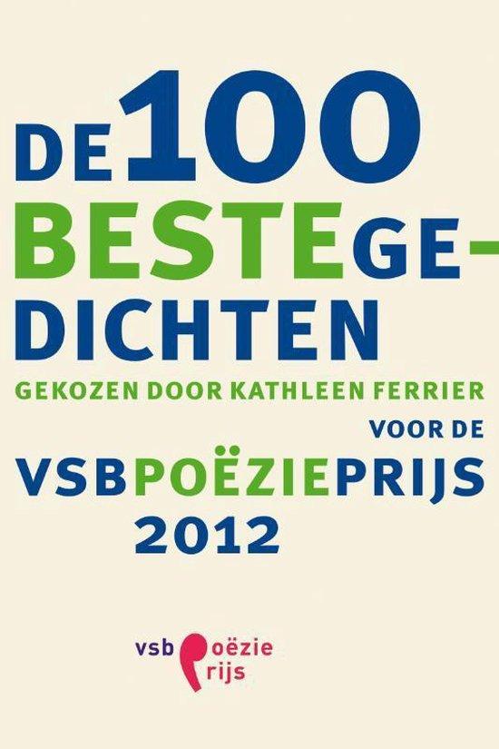 Cover van het boek '100 beste gedichten voor de VSB Poezieprijs 2012, De' van  Nvt