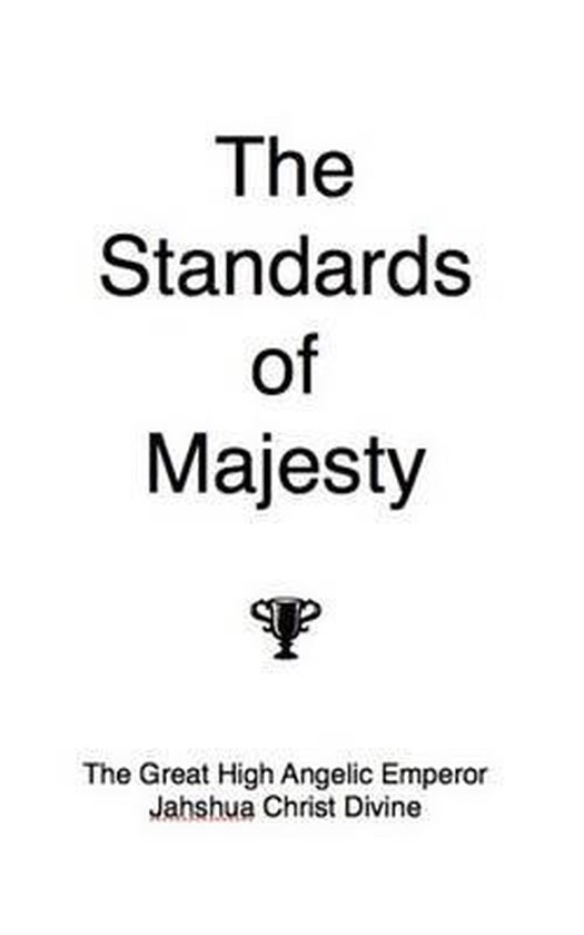 The Standards of Majesty