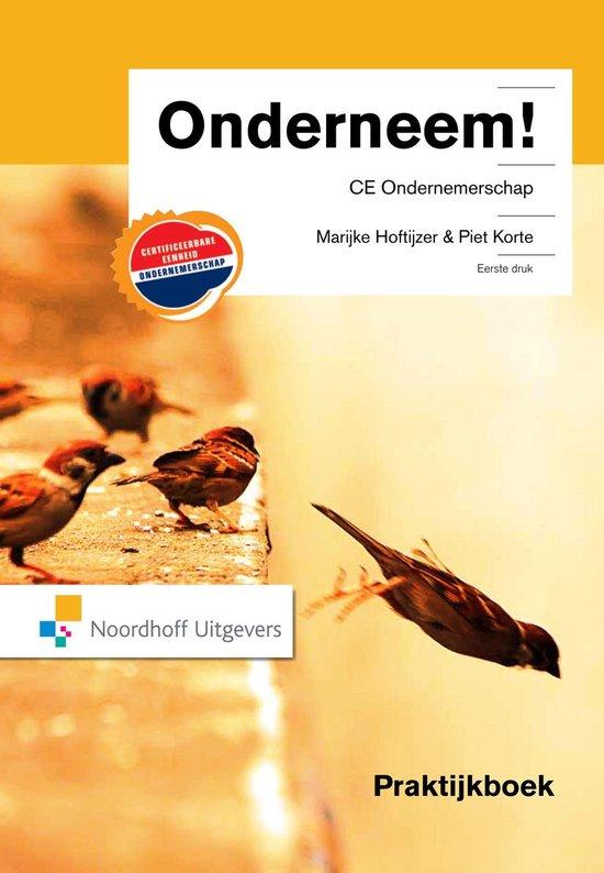 Onderneem! / CE ondernemerschap / deel Praktijkboek - Marijke Hoftijzer |