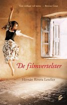 Boek cover De filmvertelster van Hernan Rivera Letelier (Hardcover)