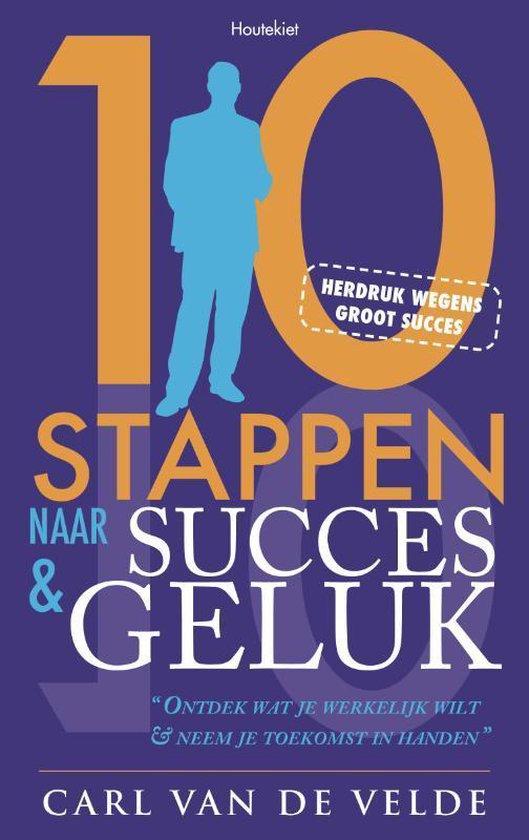Cover van het boek '10 stappen naar Succes en Geluk' van C.van de Velde