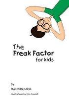 The Freak Factor for Kids