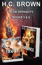 Club Depravity - Books 5 & 6
