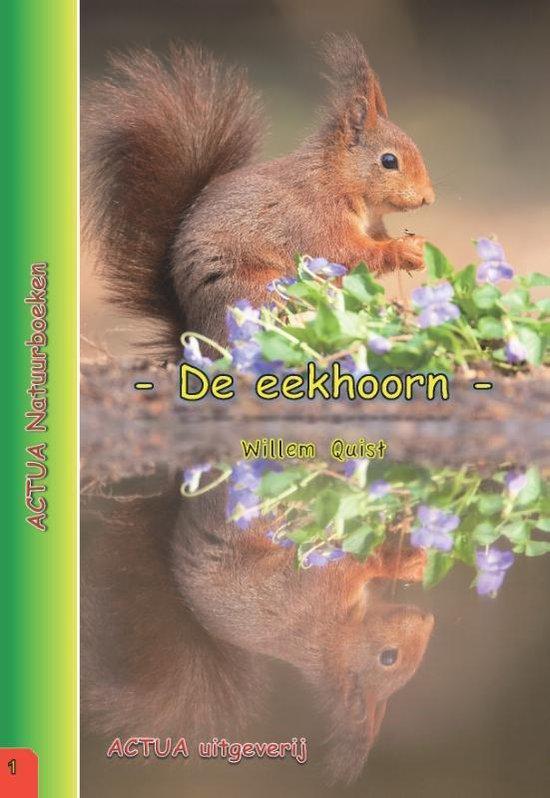ACTUA Natuurboeken 1 - De eekhoorn - Willem Quist pdf epub