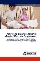 Work Life Balance Among Married Women Employees