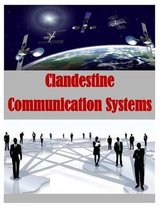 Clandestine Communication Systems