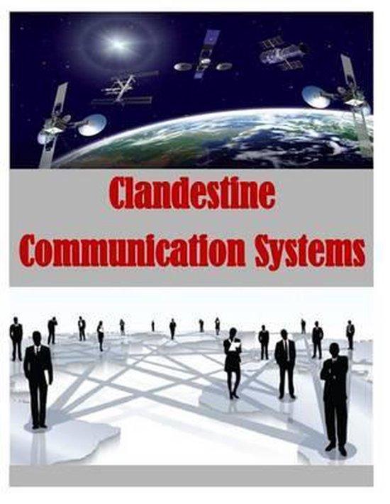 Clandestine Communication Systems