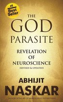 Omslag The God Parasite: Revelation of Neuroscience