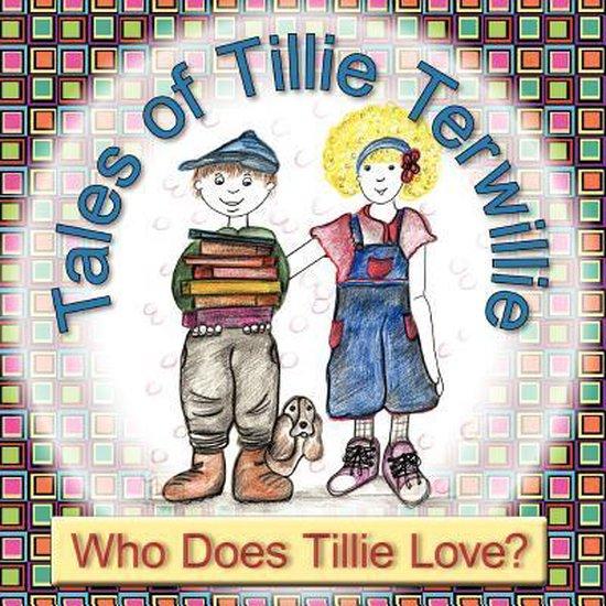 Tales of Tillie Terwillie