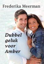 Dubbel geluk voor Amber