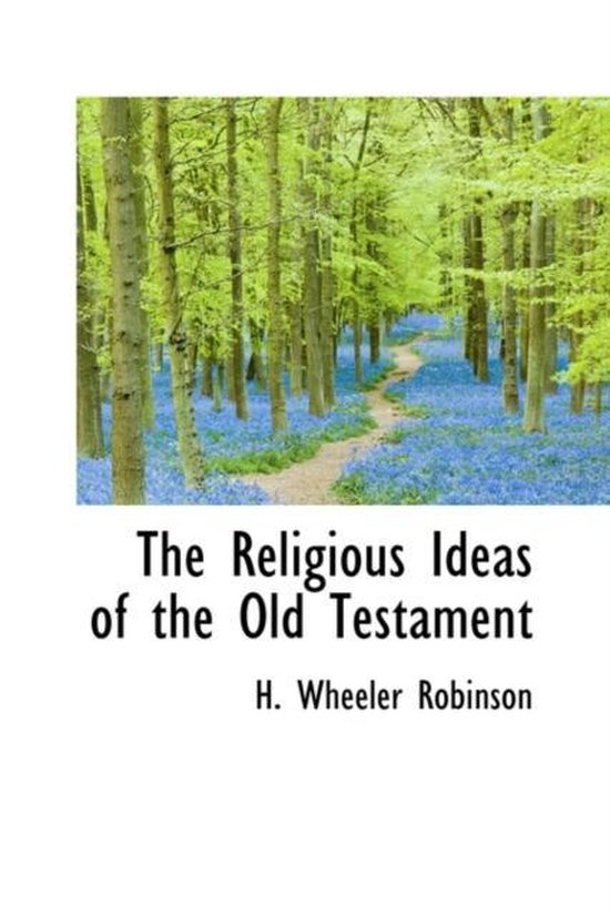 Boek cover The Religious Ideas of the Old Testament van H Wheeler Robinson (Hardcover)