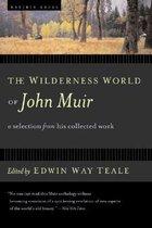 Wilderness World of John Muir