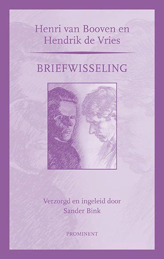 Prominent-reeks 7 - Briefwisseling Henri van Booven en Hendrik de Vries - Henri van Booven | Readingchampions.org.uk