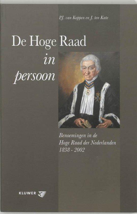 De Hoge Raad In Persoon - P.J. van Koppen | Fthsonline.com