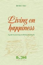 Living on Happiness