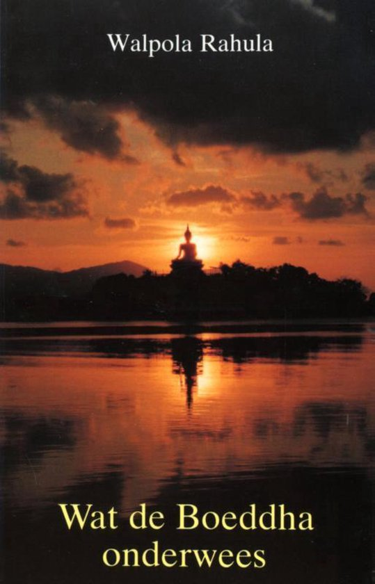 Wat de Boeddha onderwees - W.S. Rahula | Fthsonline.com