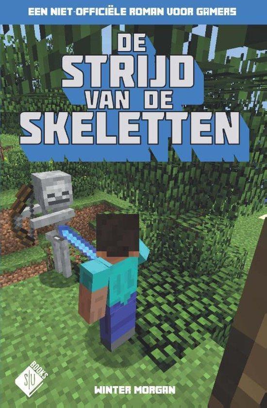 Minecraft - De strijd van de skeletten - Winter Morgan |