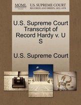 U.S. Supreme Court Transcript of Record Hardy V. U S