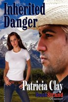 Inherited Danger (Bookstrand Publishing Romance)
