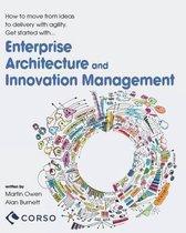 Agile Enterprise Architecture and Innovation Management