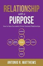 Relationship with a Purpose