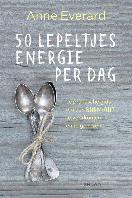 50 lepeltjes energie per dag - Anne Everard |