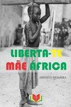 Liberta-Te Mae Africa