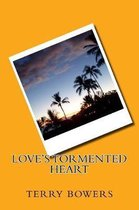 Love's Tormented Heart