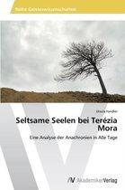 Seltsame Seelen Bei Terezia Mora