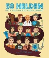 Fontaine Uitgevers 50 helden die de wereld mooier hebben ge