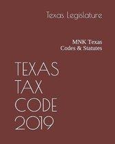 Texas Tax Code 2019