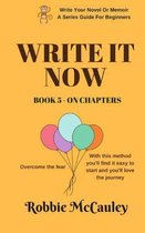 Write It Now. Book 5 on Chapters