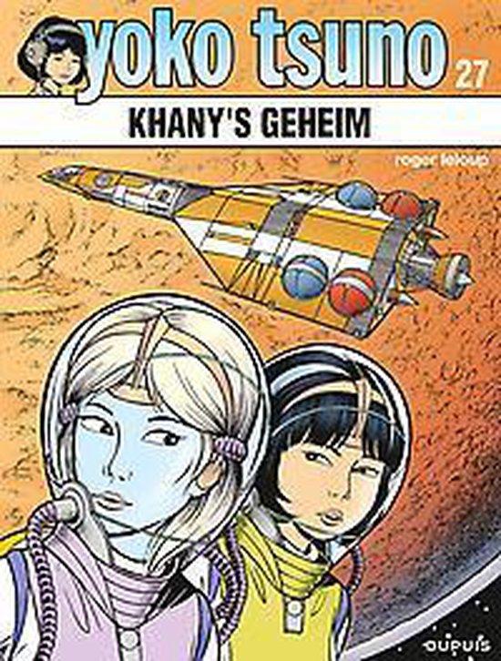 Yoko tsuno 27. khani's geheim - Roger Leloup |