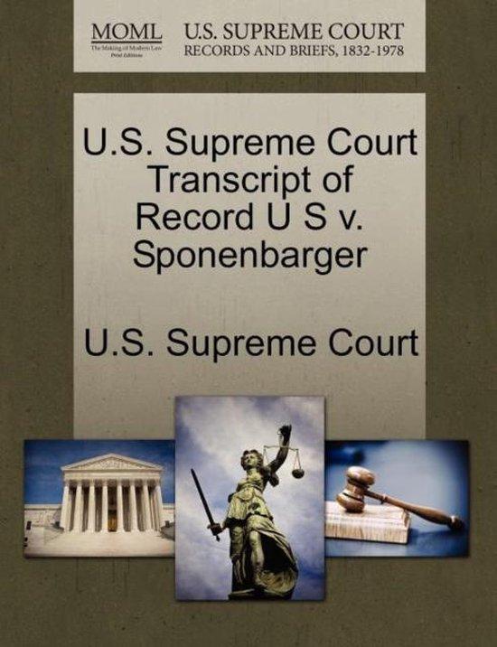 U.S. Supreme Court Transcript of Record U S V. Sponenbarger