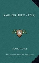 AME Des Betes (1782)