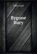 Bygone Bury