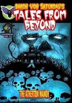 Baron Von Saturday's Tales from Beyond